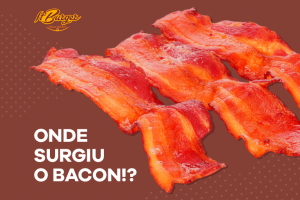 O Surgimento do Bacon